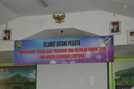 Workshop Sosialisasi Program SMA Rujukan Tahun 2016 SMA Negeri 9 Bandar Lampung