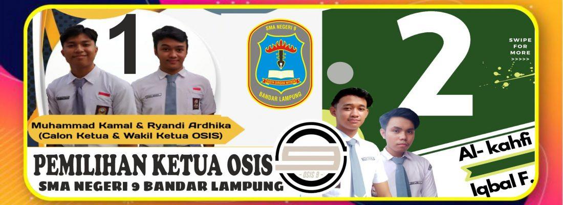 Pemilihan Ketua dan Wakil Ketua OSIS SMAN 9 Bandar Lampung